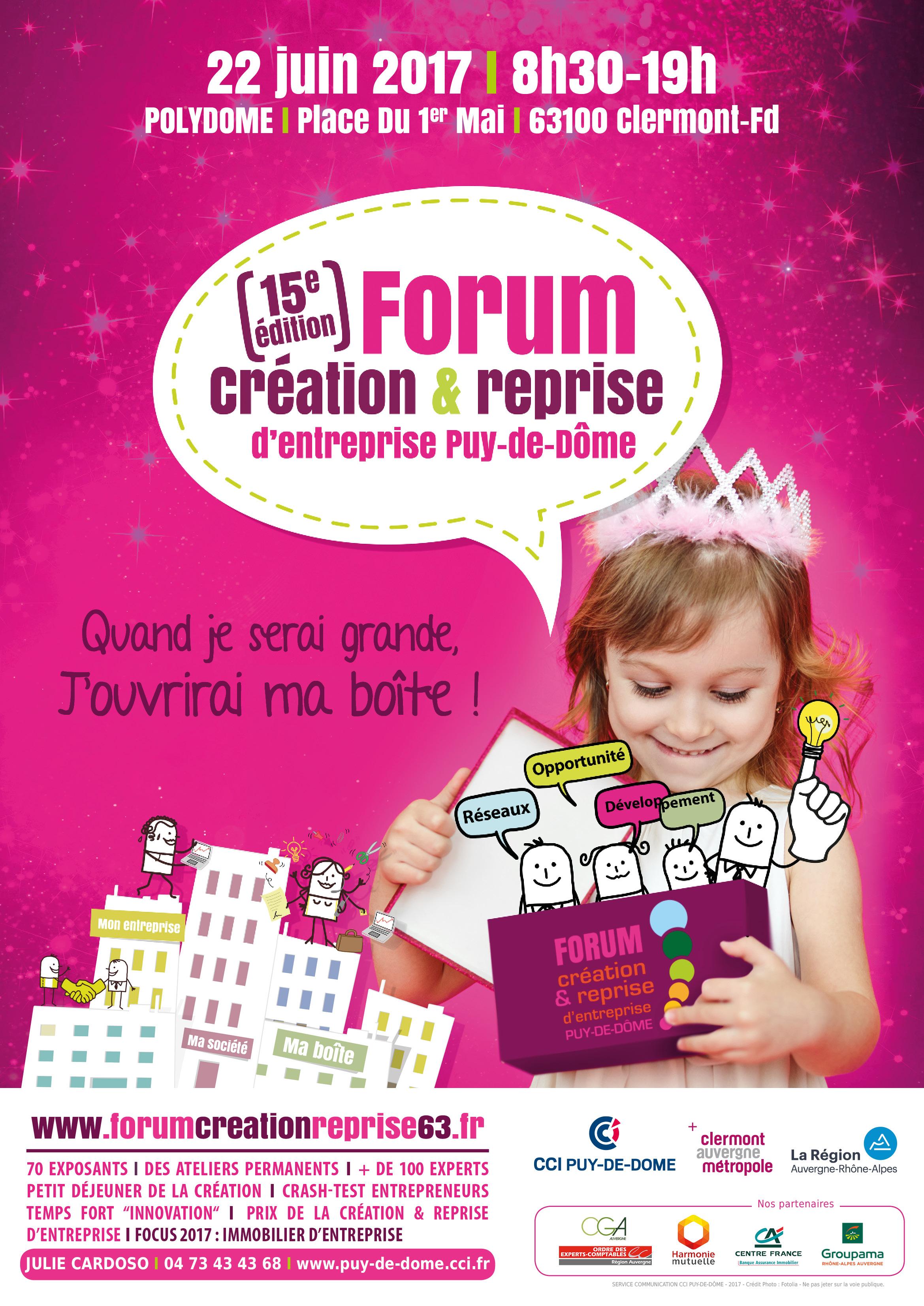 Forum Création & Reprise d'entreprise, le 22 juin 2017 à Clermont-Ferrand